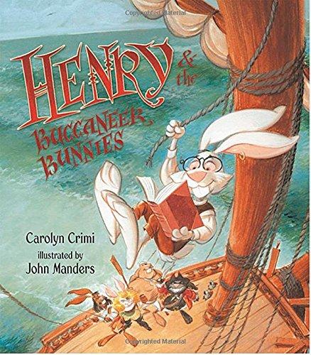 9780763624491: Henry & the Buccaneer Bunnies