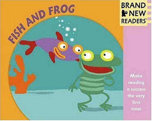 9780763624569: Fish and Frog: Brand New Readers