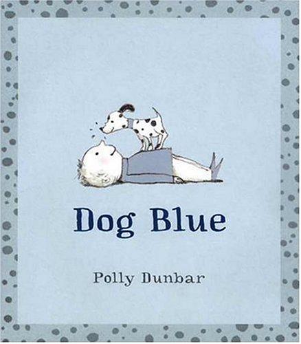Dog Blue: Dunbar, Polly