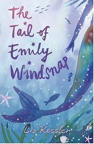 The Tail of Emily Windsnap: Kessler, Liz