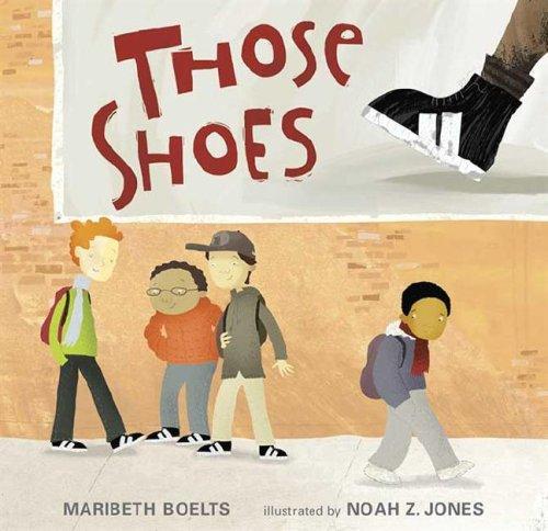 9780763624996: Those Shoes