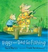 9780763625061: Piggy and Dad Go Fishing