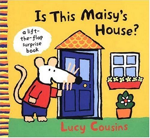9780763625108: Is This Maisy's House?