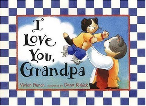 9780763625207: I Love You, Grandpa