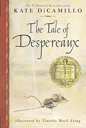 9780763625290: The Tale of Despereaux: Being the Story of a Mouse, a Princess, Some Soup and a Spool of Thread