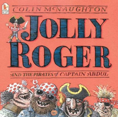 9780763625399: Jolly Roger and the Pirates of Captain Abdul