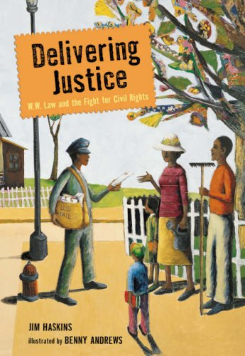 Delivering Justice: W.W. Law and the Fight for Civil Rights: Jim Haskins