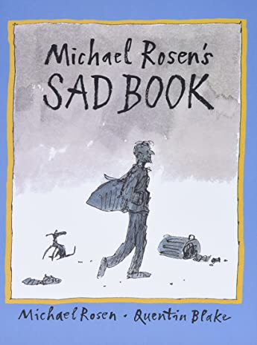 9780763625979: Michael Rosen's Sad Book (Boston Globe-Horn Book Honors (Awards))