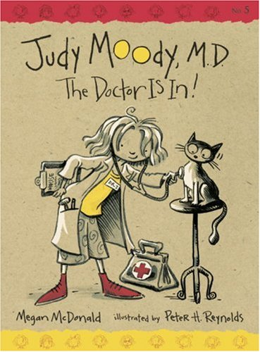9780763626150: Judy Moody, M.D. (Book #5): The Doctor is In!