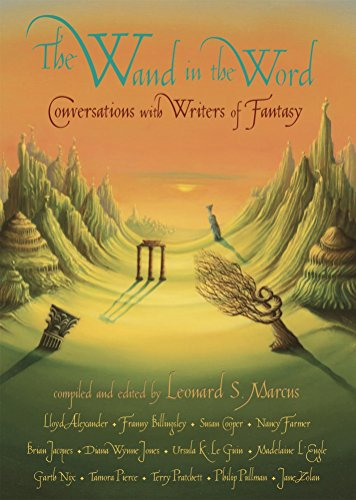 9780763626259: The Wand in the Word: Conversations with Writers of Fantasy