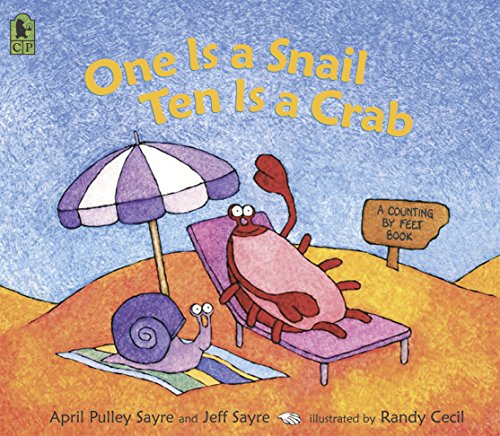 9780763626310: One Is a Snail, Ten is a Crab: A Counting by Feet Book