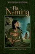 9780763626396: The Naming: The First Book of Pellinor (Pellinor Series)