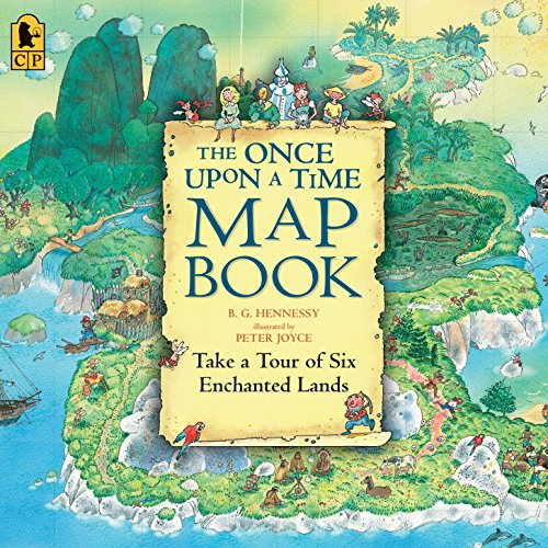 9780763626822: The Once Upon a Time Map Book: Take a Tour of Six Enchanted Lands