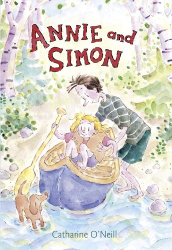 Annie and Simon: Candlewick Sparks (Candlewick Sparks (Hardcover)) (0763626880) by Catharine O'Neill