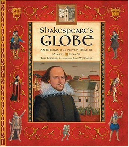 9780763626945: Shakespeare's Globe: An Interactive Pop-Up Theatre