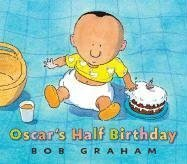 9780763626990: Oscar's Half Birthday