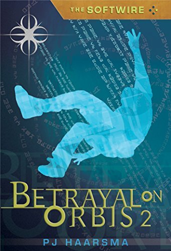 9780763627102: Betrayal on Orbis 2 (The Softwire #2)