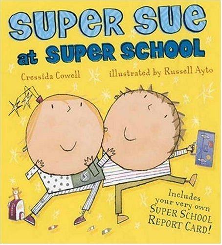 9780763627348: Super Sue At Super School
