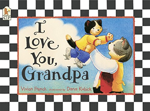 9780763627485: I Love You, Grandpa