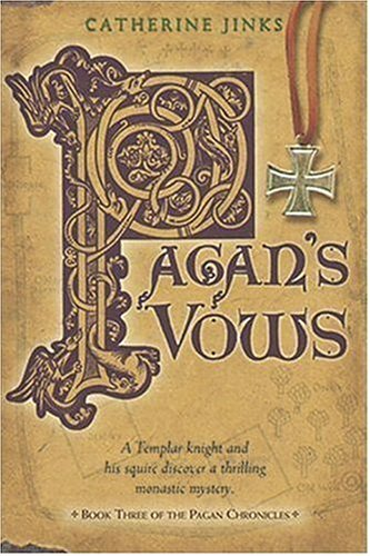 9780763627546: Pagan's Vows: Book Three of the Pagan Chronicles