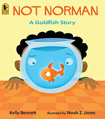 9780763627638: Not Norman: A Goldfish Story