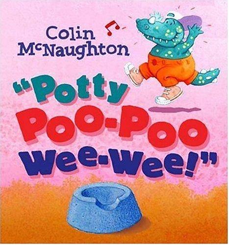 9780763627812: Potty Poo-Poo Wee-Wee!