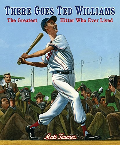 9780763627898: There Goes Ted Williams: The Greatest Hitter Who Ever Lived