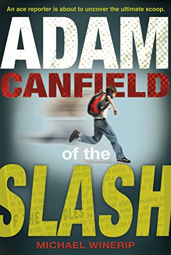 9780763627942: Adam Canfield of the Slash