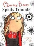 9780763628130: Clarice Bean Spells Trouble