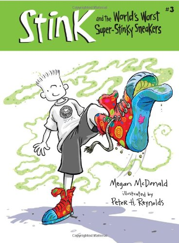 9780763628345: Stink and the World's Worst Super-Stinky Sneakers (Book #3)