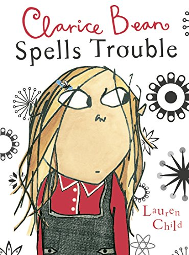 9780763629038: Clarice Bean Spells Trouble