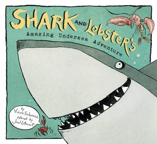 9780763629106: Shark and Lobster's Amazing Undersea Adventure