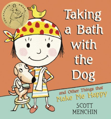 9780763629199: Taking a Bath with the Dog and Other Things that Make Me Happy