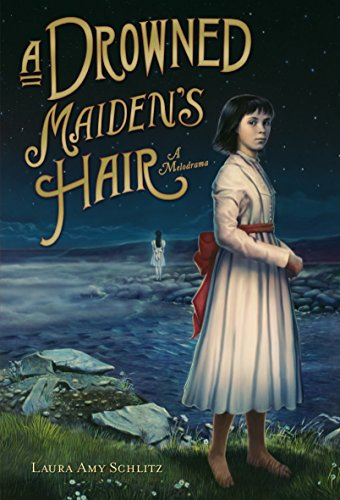 9780763629304: A Drowned Maiden's Hair: A Melodrama