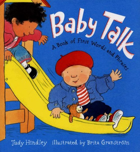 9780763629717: Baby Talk: A Book of First Words and Phrases
