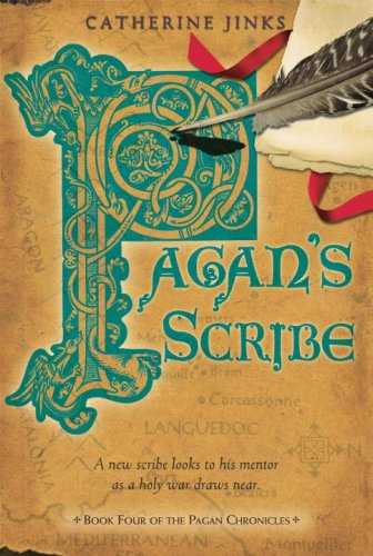 Pagan's Scribe: Book Four of the Pagan Chronicles (0763629731) by Catherine Jinks
