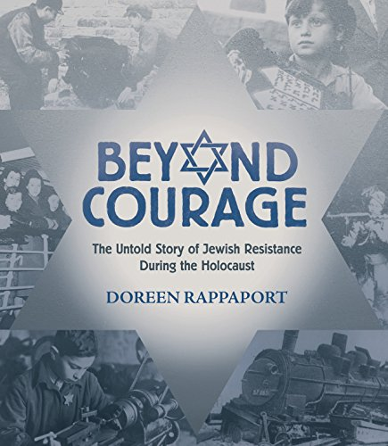 9780763629762: Beyond Courage: The Untold Story of Jewish Resistance During the Holocaust (Booklist Editor's Choice. Books for Youth (Awards))