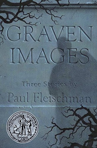 Graven Images: Fleischman, Paul