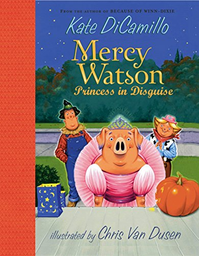 9780763630140: Mercy Watson: Princess in Disguise