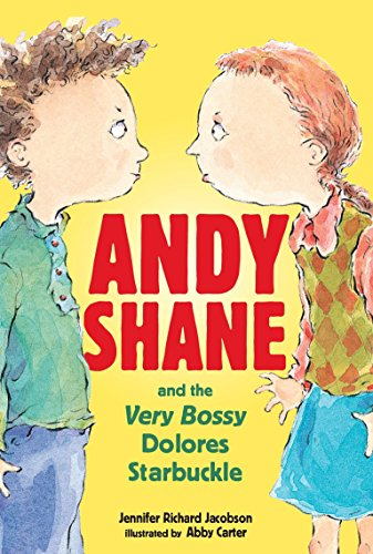 9780763630447: Andy Shane and the Very Bossy Dolores Starbuckle
