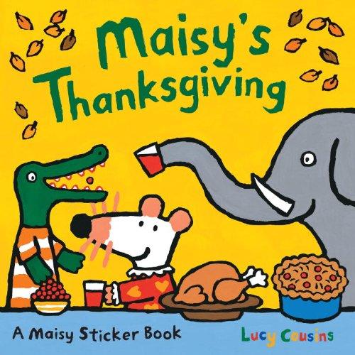 9780763630485: Maisy's Thanksgiving Sticker Book