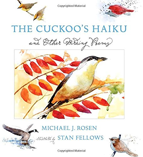 9780763630492: The Cuckoo's Haiku: and Other Birding Poems