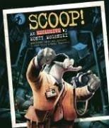 9780763630591: Scoop!: An Exclusive by Monty Molenski