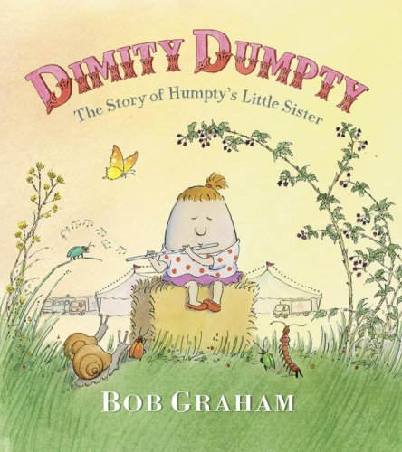 9780763630782: Dimity Dumpty: The Story of Humpty's Little Sister