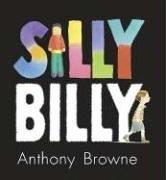 9780763631246: Silly Billy