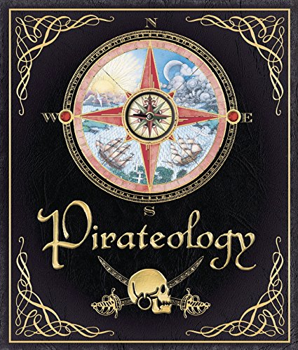 9780763631437: Pirateology: The Pirate Hunter's Companion (Ologies Series)