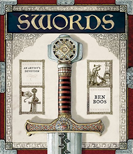 9780763631482: Swords: An Artist's Devotion