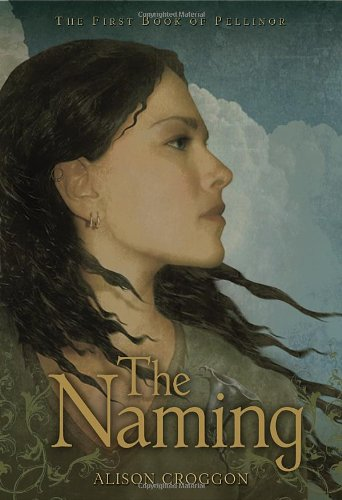 9780763631628: The Naming: The First Book of Pellinor (Pellinor Series)