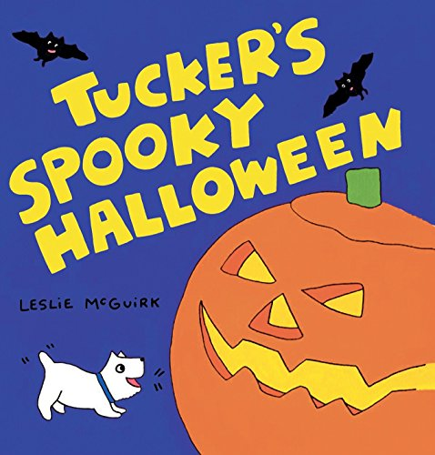 Tucker s Spooky Halloween Board Book