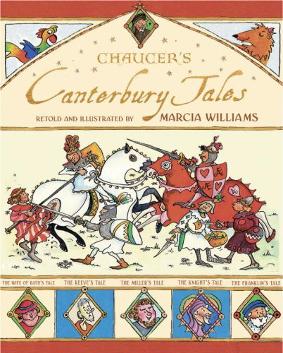 9780763631970: Chaucer's Canterbury Tales Retold And Illustrated by Marcia Williams